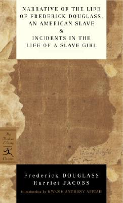 Narrative Of The Life Of Frederick Douglass, An American Slave & Incidents In The Life Of A Slave Girl By Douglass, Frederick/ Jacobs, Harriet